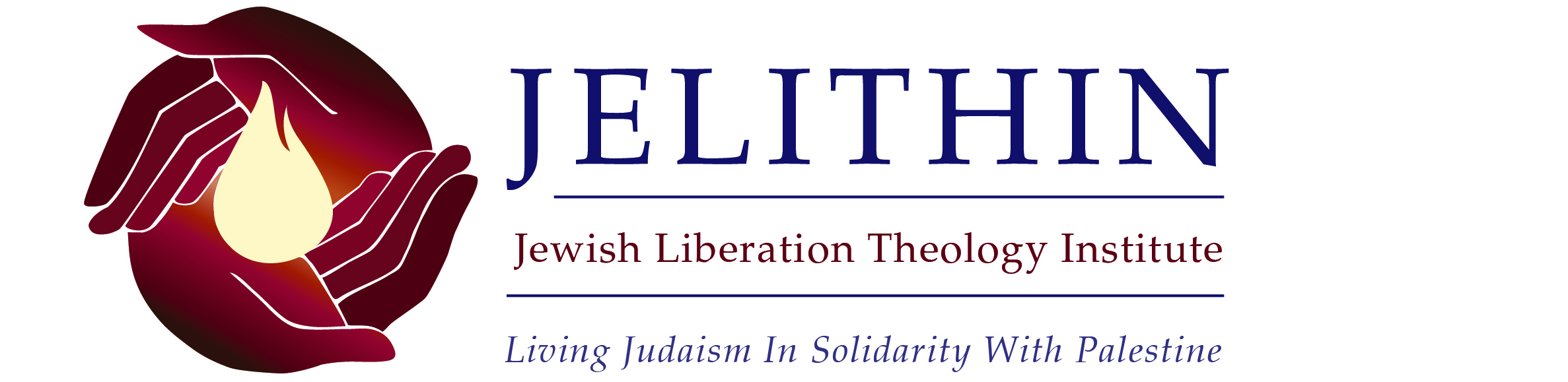 Logo  Hands around flame. JELITHIN Jewish Liberation Theology Institute: Living Judaism In Solidary With Palestine